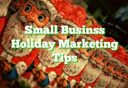 Small Business Holiday Marketing Tips