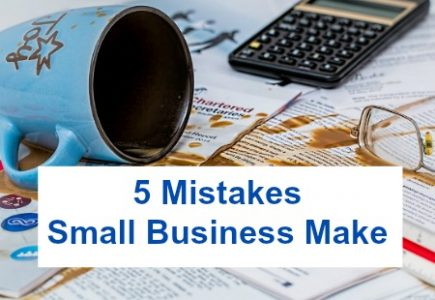 5 Mistakes Small Business Make